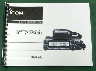 Icom IC-2350H Instruction Manual - Premium Card Stock Covers & 28 LB Paper!