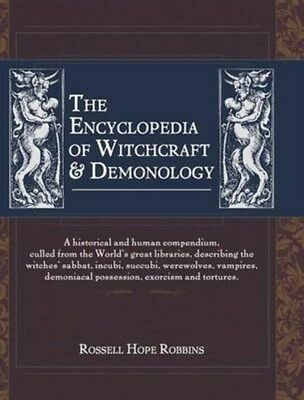 Encyclopedia of Witchcraft & Demonology 9781626549555 by Russell Hope Robbins