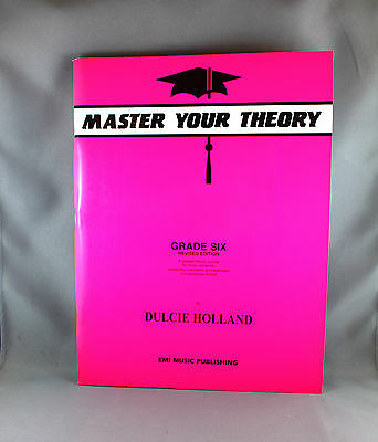 Master Your Theory - Grade Six Revised Edition by Dulcie Holland - Brand New