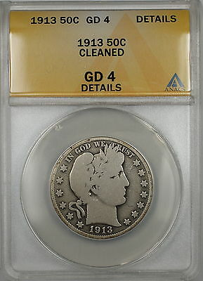 1913 Barber Silver Half Dollar 50c Coin ANACS GD-4 Details Cleaned