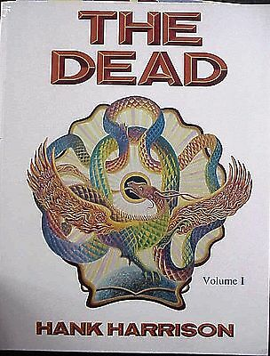 Original Grateful Dead History By Hank Harrision Vol # 1 Signed By Harrison