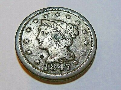 1847 Braided Hair Large Cent In Fine Condition  H-2-15