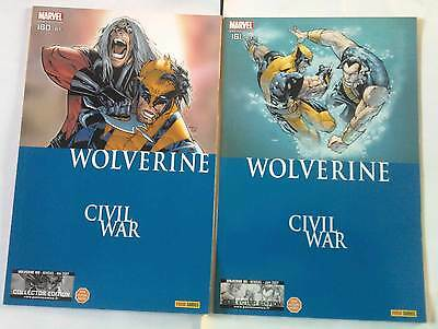 WOLVERINE 160 et 161 (Marvel Panini 2007) CIVIL WAR / Collector edition