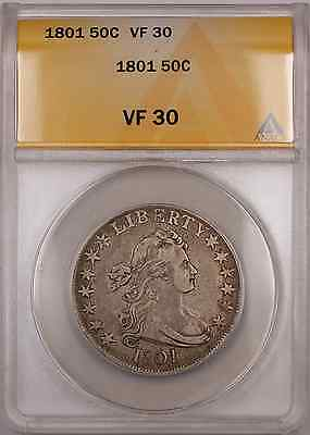 1801 Draped Bust Silver Coin 50C ANACS VF 30 O-102 Scarcer of the 2 Varieties