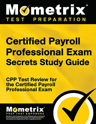 Certified Payroll Professional Exam Secrets Study Guide