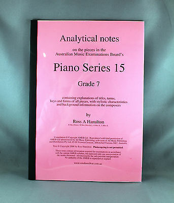Piano Series 15 Analytical Notes Grade 7 by Ross A.Hamilton