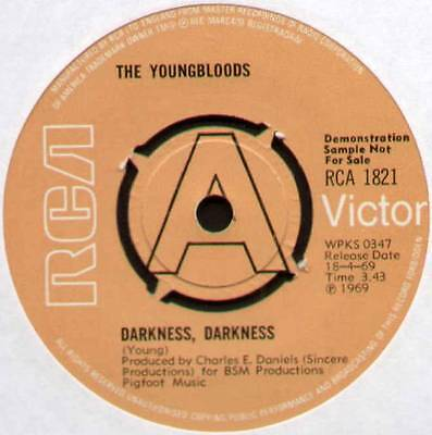 "Youngbloods~Darkness Darkness / On Sir Francis Drake~Uk ""demo"" 7"" [Rca 1821]"