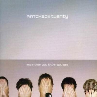 Matchbox Twenty : More Than You Think You Are [us Import] CD (2002)
