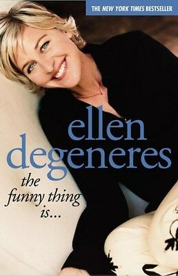 Funny Thing is... 9780743247634 by Ellen DeGeneres, Paperback, BRAND NEW