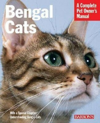 Bengal Cats: A Complete Pet Owner's Manual 9780764128622 by Dan Rice, Paperback