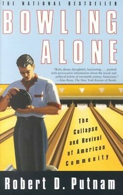Bowling Alone: The Collapse and Revival of American Community 9780743203043, NEW