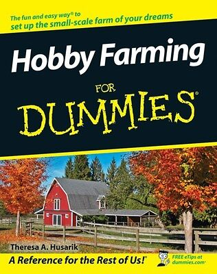 Hobby Farming For Dummies 9780470281727 by Theresa A. Husarik, Paperback, NEW