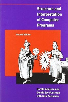 Structure and Interpretation of Computer Programs 9780262510875, Paperback, NEW
