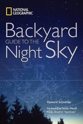 """""""National Geographic"""" Backyard Guide to the Night Sky 9781426202810, Geographic"""