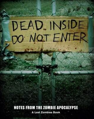 Dead Inside- Do Not Enter 9781452101088 by Lost Zombies, Paperback, BRAND NEW