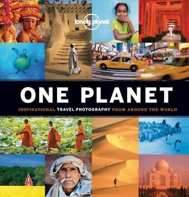 One Planet: Inspirational Travel Photography from Around the World 9781743215050