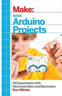 Make: Basic Arduino Projects 9781449360665, Paperback, BRAND NEW FREE P&H