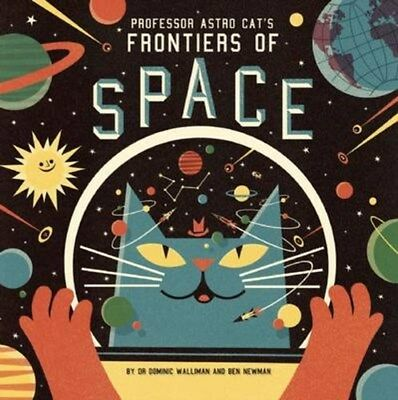 Professor Astro Cat's Frontiers of Space 9781909263079 by Dominic Walliman, NEW