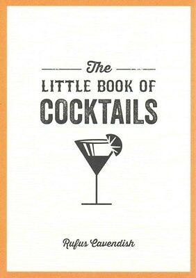 Little Book Of Cocktails 9781849535854 by Rufus Cavendish, Paperback, BRAND NEW