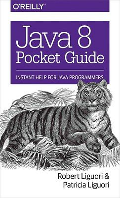 Java 8 Pocket Guide 9781491900864 by Robert Ligouri, Paperback, BRAND NEW