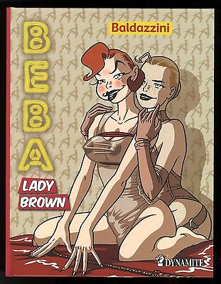 Beba  T.3     Lady Brown       Baldazzini   Dynamite Editions    Bd Adulte