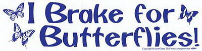 BUMPER STICKER: I BRAKE FOR BUTTERFLIES Wicca Witch Pagan Goth