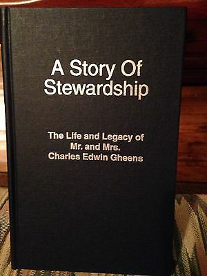 A Story Of Stewardship The Life & Legacy Of Mr. And Mrs. Charles Edwin Greens