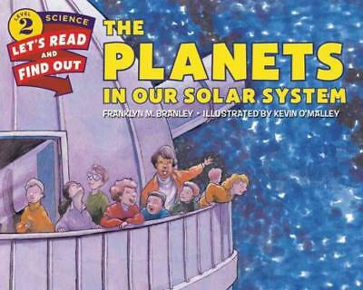 The Planets In Our Solar System - Branley, Franklyn Mansfield/ O'malley, Kevin (