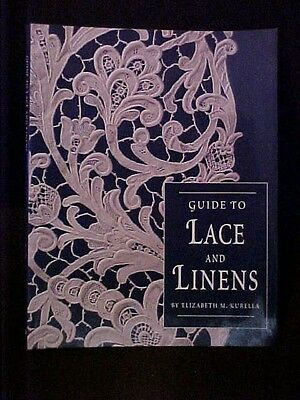 Guide to Lace and Linens, Elizabeth M. Kurella Book