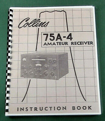 "Collins 75A-4 Instruction Manual: 11"" X 23"" Foldout Schematic, Protective Covers"