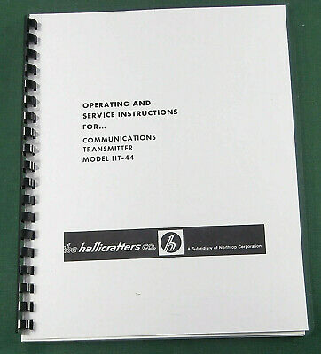 Hallicrafters HT-44 Operating Manual - ring bound with protective covers!