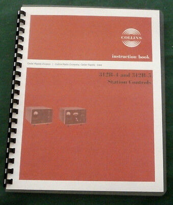 Collins 312B-4 & 312B-5 Instruction Manual - 110lb Card Stock/Plastic Covers!