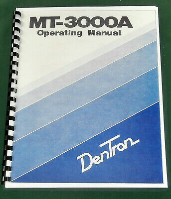 Dentron MT-3000A Instruction Manual - ring bound with protective covers!
