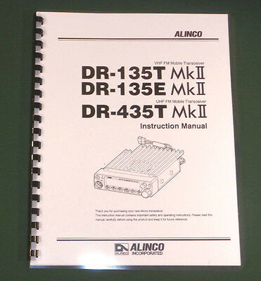 Alinco DR-135TMKll/435TMKll Instruction Manual - comb bound & protective covers!