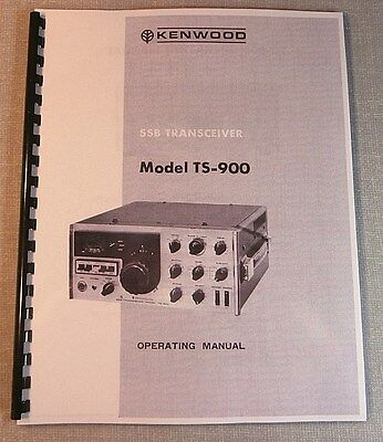 Kenwood TS-900 Instruction Manual -  Premium Card Stock Covers & 28 LB Paper!