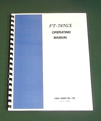 Yaesu FT-767GX Operating Manual,  PPremium Card Stock Covers & 32 LB Paper!