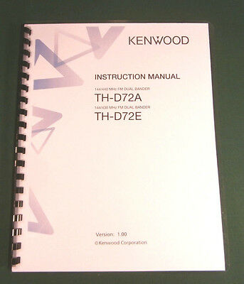 Kenwood TH-D72A/E Instruction Manual - Premium Card Stock Covers & 28 LB Paper!