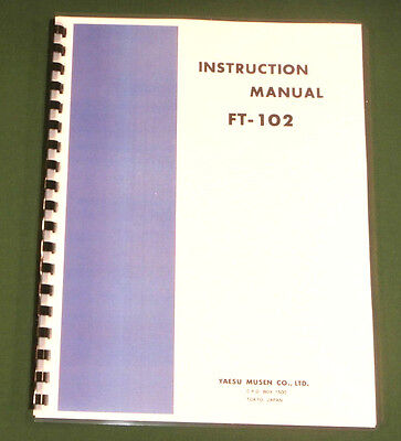 Yaesu FT-102 Instruction Manual -  Premium Card Stock Covers & 28 LB Paper!