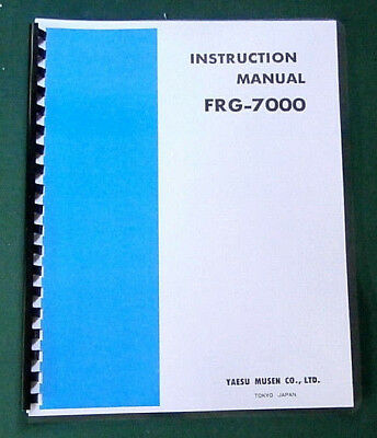 Yaesu FRG-7000 Instruction Manual -  Premium Card Stock Covers & 28 LB Paper!