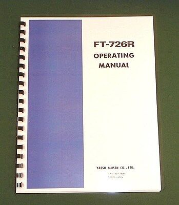 Yaesu FT-726R Instruction manual -  Premium Card Stock Covers & 28 LB Paper!