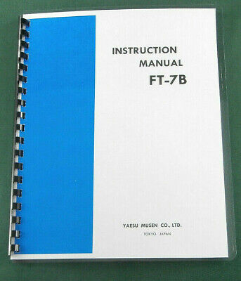 Yaesu FT-7B Instruction Manual - Premium Card Stock Covers & 28 LB Paper!