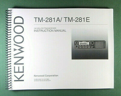 Kenwood TM-281A/E Instruction Manual - Premium Card Stock Covers & 28 LB Paper!