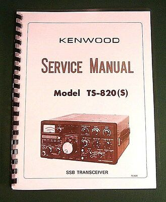 """Kenwood TS-820S Service Manual: with 11"""" X 17"""" Color Foldout Schematic"""
