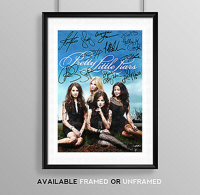 Pretty Little Liars Cast Signed Autograph Print Poster Photo Tv Series Season