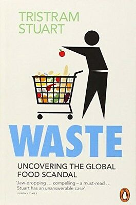 Waste: Uncovering the Global Food Scandal 9780141036342 by Tristram Stuart, NEW
