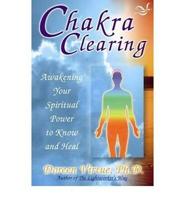 Chakra Clearing: Awakening Your Spiritual Power to Know and Heal 9781561705665