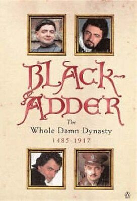 """Blackadder"": The Whole Damn Dynasty 9780140280357 by Richard Curtis, Paperback"