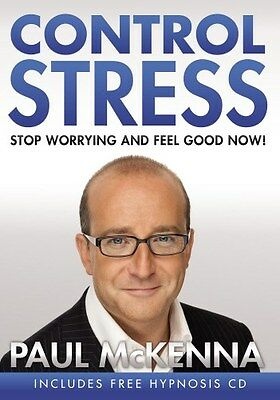 Control Stress: Stop Worrying and Feel Good Now! 9780593056295 by Paul McKenna