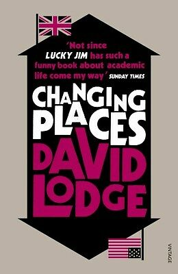 Changing Places 9780099554172 by David Lodge, Paperback, BRAND NEW FREE P&H