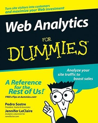 Web Analytics for Dummies 9780470098240 by Pedro Sostre, Paperback, BRAND NEW